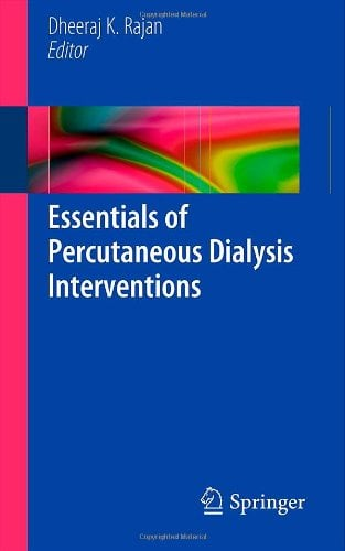 Essentials of Percutaneous Dialysis Interventions 9781441956569