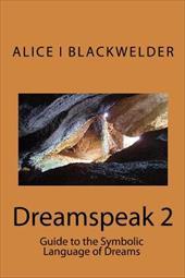 Dreamspeak 2 - Blackwelder, Alice