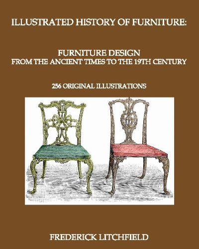 Illustrated History of Furniture: Furniture Design from the Ancient Times to the 19th Century 9781442157293