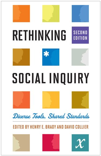 Rethinking Social Inquiry: Diverse Tools, Shared Standards 9781442203440