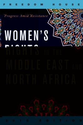 Women's Rights in the Middle East and North Africa: Progress Amid Resistance 9781442203969