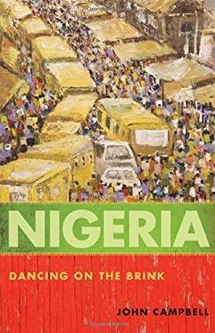 Nigeria: Dancing on the Brink 9781442206892