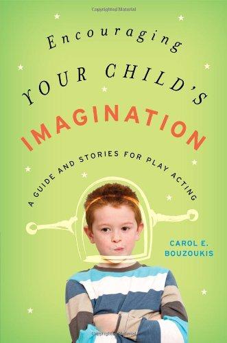 Encouraging Your Child's Imagination