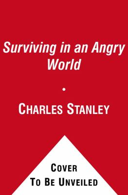 Surviving in an Angry World: Finding Your Way to Personal Peace 9781442336315