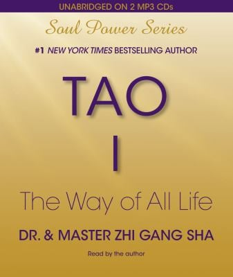 Tao I: The Way of All Life 9781442336346