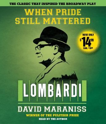 When Pride Still Mattered: Lombardi 9781442338135
