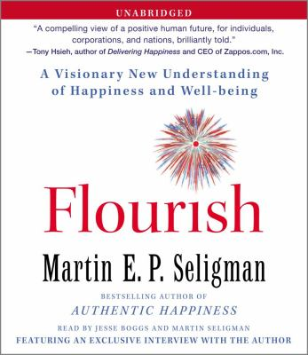 Flourish: A Visionary New Understanding of Happiness and Well-Being 9781442339057