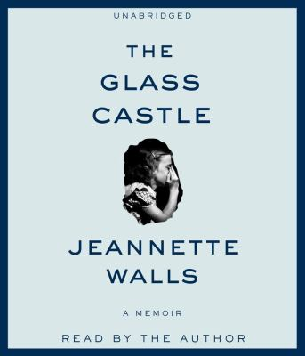 The Glass Castle: A Memoir 9781442339705
