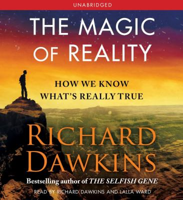 The Magic of Reality: How We Know What's Really True 9781442341760