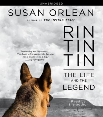 Rin Tin Tin: The Life and the Legend 9781442344969