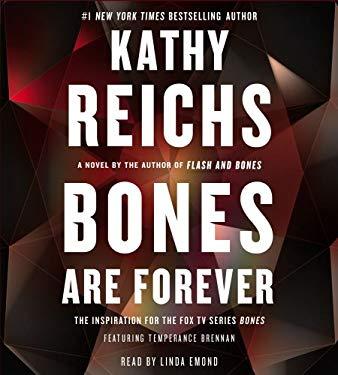 Bones Are Forever 9781442349001