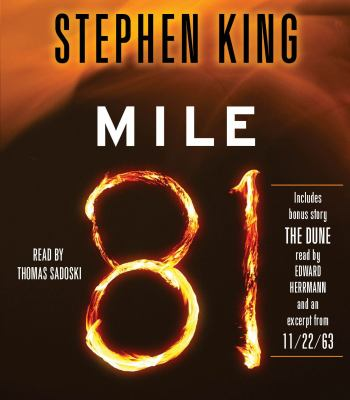 Mile 81: Includes Bonus Story 'The Dune' 9781442349131