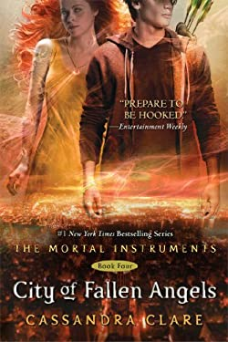 City of Fallen Angels (The Mortal Instruments) 9781442403550