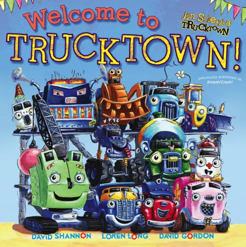 Welcome to Trucktown! 9781442412712