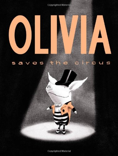 Olivia Saves the Circus 9781442412873