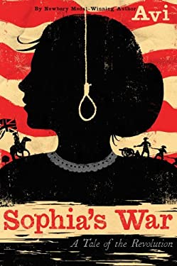 Sophia's War: A Tale of the Revolution 9781442414419