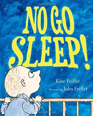 No Go Sleep! 9781442416833