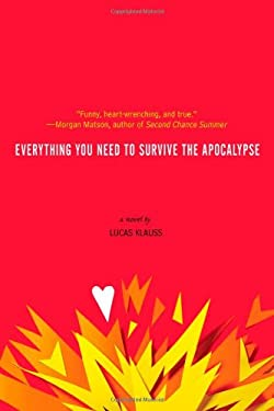 Everything You Need to Survive the Apocalypse 9781442423893