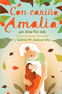 Con Carino, Amalia = Love, Amalia 9781442424050