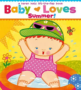 Baby Loves Summer! 9781442427464