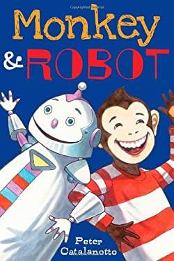 Monkey & Robot 9781442429789