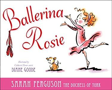 Ballerina Rosie 9781442430662