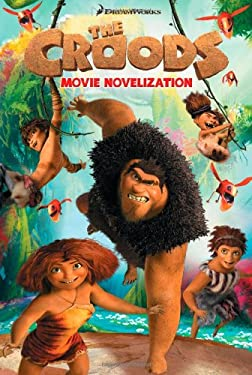 The Croods Movie Novelization 9781442430716