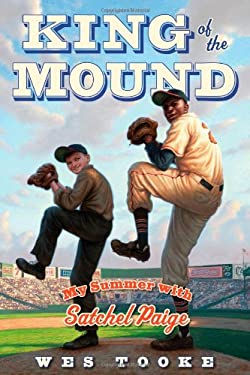 King of the Mound: My Summer with Satchel Paige 9781442433465