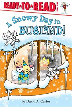 A Snowy Day in Bugland! (Ready-to-Read) 9781442438958