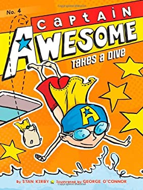 Captain Awesome Takes a Dive 9781442442030