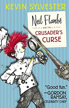 Neil Flamb and the Crusader's Curse 9781442442863