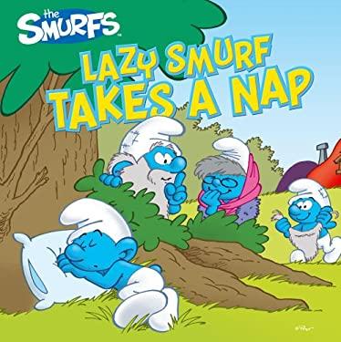 Lazy Smurf Takes a Nap 9781442446472