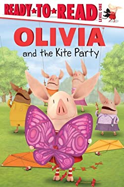 Olivia and the Kite Party 9781442446502
