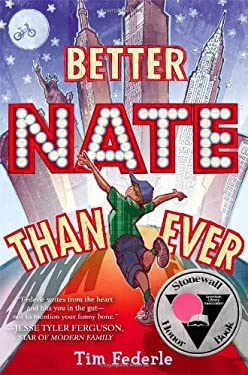 Better Nate Than Ever 9781442446892