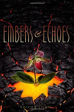 Embers & Echoes 9781442450301