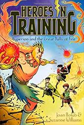 Hyperion and the Great Balls of Fire (Heroes in Training) 21140734