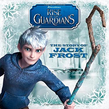 The Story of Jack Frost (Rise of the Guardians) 9781442453050