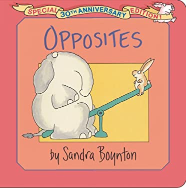 Opposites: Special 30th Anniversary Edition! 9781442454118