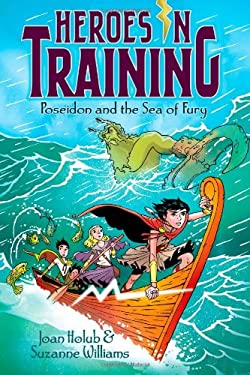 Poseidon and the Sea of Fury (Heroes in Training) 9781442457980