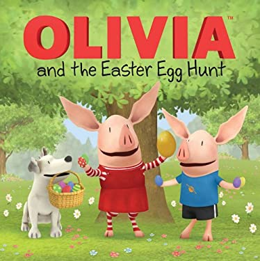 Olivia and the Easter Egg Hunt 9781442460225