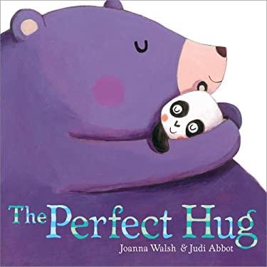 The Perfect Hug 9781442466067