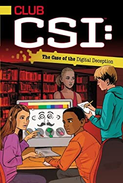 The Case of the Digital Deception 9781442472570