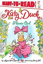Katy Duck, Flower Girl (Ready-to-Reads)