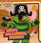 Happy Halloween, Brobee! (Yo Gabba Gabba!) 21276306