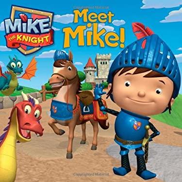 Meet Mike! 9781442474291