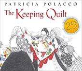 The Keeping Quilt: 25th Anniversary Edition 21725591