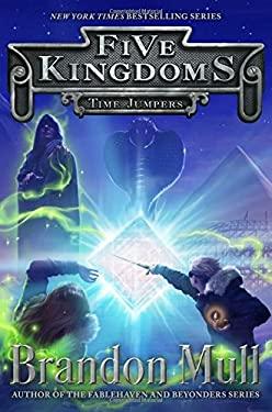 Time Jumpers (Five Kingdoms)