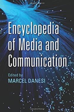 Encyclopedia of Media and Communication 9781442611696