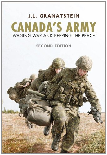 Canada's Army: Waging War and Keeping the Peace 9781442611788