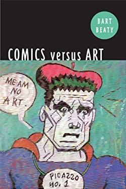 Comics Versus Art 9781442612044